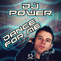 Dj Power - Dance For Me