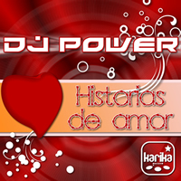 Dj Power - Historias De Amor