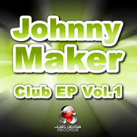 Johnny Maker - Club EP Vol.1