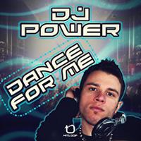 Dj Power - Dance For Me