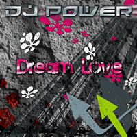 Dj Power - Dream Love