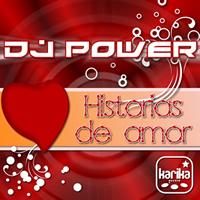 Dj Power - Historias De Amor
