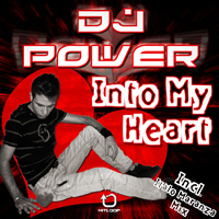 Dj Power - Into My Heart
