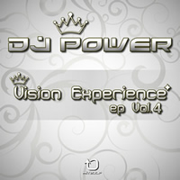 Dj Power - Vision Experience EP Vol.4