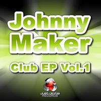Johnny Maker - Club EP Vol.1