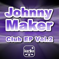 Johnny Maker - Club EP Vol.2