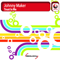 Johnny Maker - Trust In Me
