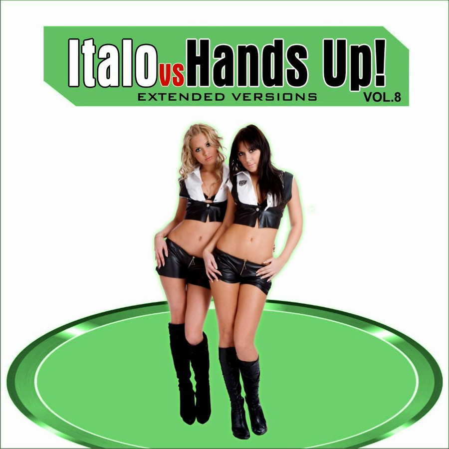 Italo Vs Hands Up Vol.8