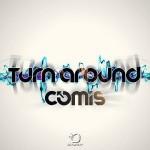Comis - Turn Around