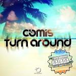 Comis - Turn Around (Balada)