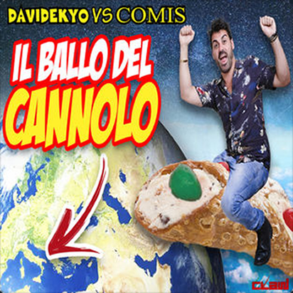 DAVIDEKYO VS. COMIS - IL BALLO DEL CANNOLO (OFFICIAL)
